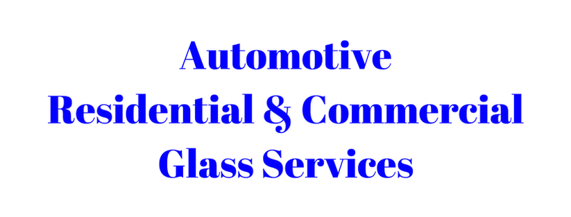 Automotive Residential & Commercial Glass Services in Houston